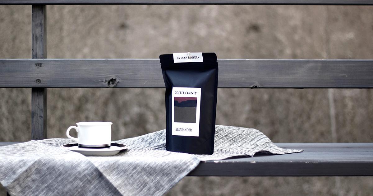 COFFEE COUNTY  『BLEND NOIR』for DEAN & DELUCA